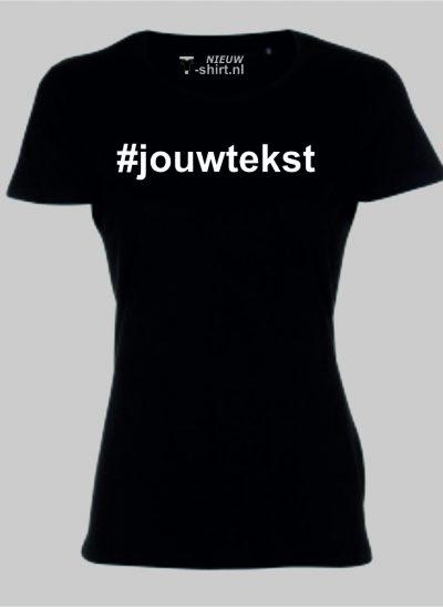NieuwTshirt hashtag Tshirt zwart dames