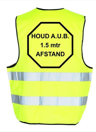 NieuwT-shirt veiligheidshesje met tekstHoud aub 1,5 meter afstand